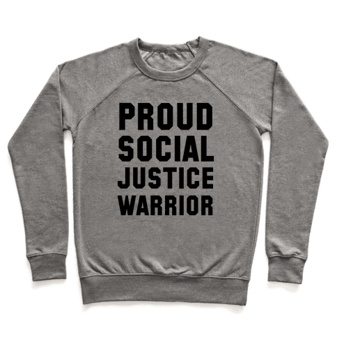 Proud Social Justice Warrior Pullover