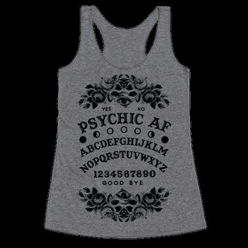 Psychic AF Ouija Board Racerback Tank Top