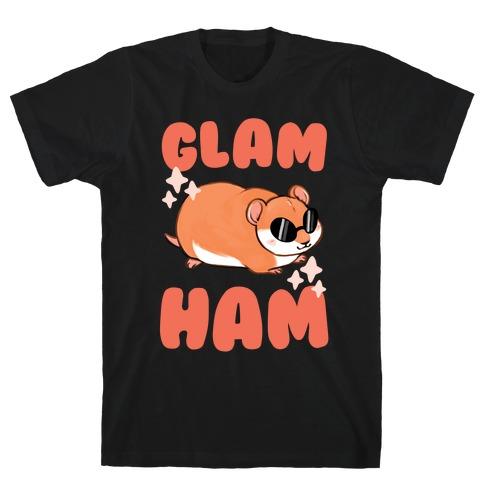 Glam Ham T-Shirt