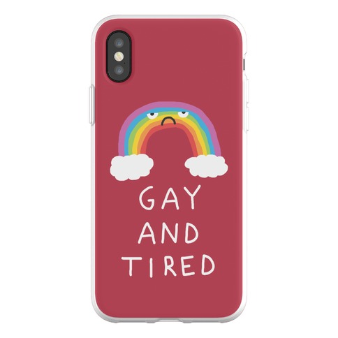 Gay And Tired Phone Flexi-Case