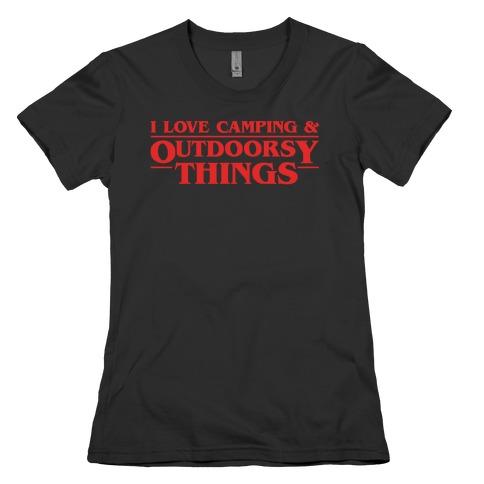I Love Camping & Outdoorsy Things Parody White Print Womens T-Shirt