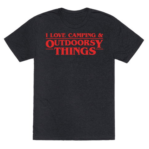 I Love Camping & Outdoorsy Things Parody White Print