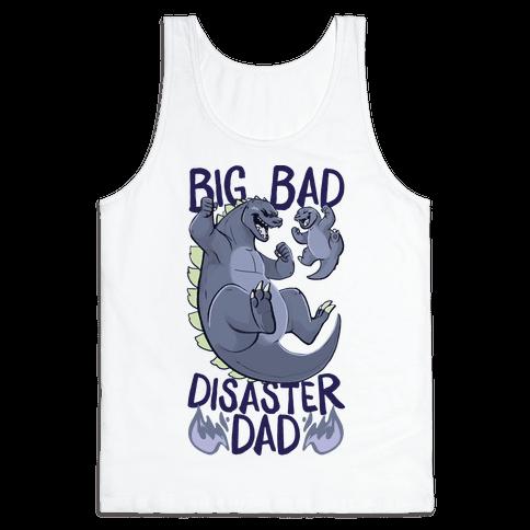 Big Bad Disaster Dad Godzilla Tank Top