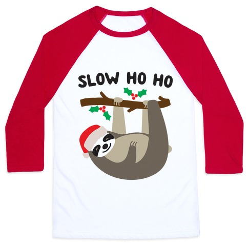 Slow Ho Ho Santa Sloth Baseball Tee