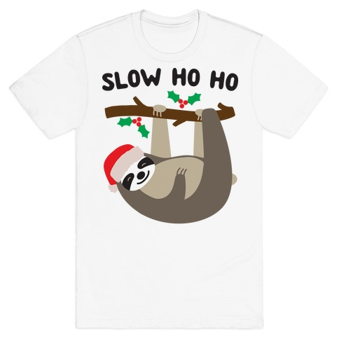 Slow Ho Ho Santa Sloth T-Shirt