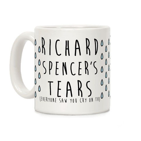 Richard Spencer's Tears Coffee Mug