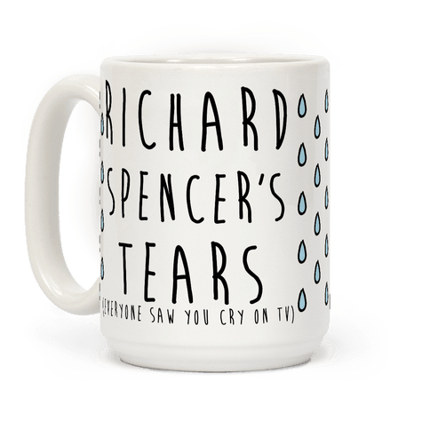 Richard Spencer's Tears