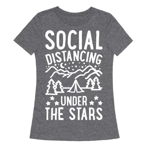 Social Distancing Under The Stars White Print Womens T-Shirt