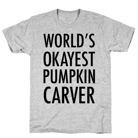 World's Okayest Pumpkin Carver Mens T-Shirt