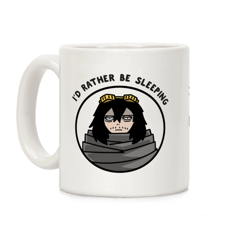 I'd Rather Be Sleeping - Eraserhead (Shota Aizawa) Coffee Mug