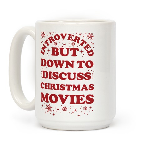 Introverted But Down to Discuss Christmas Movies Coffee Mug