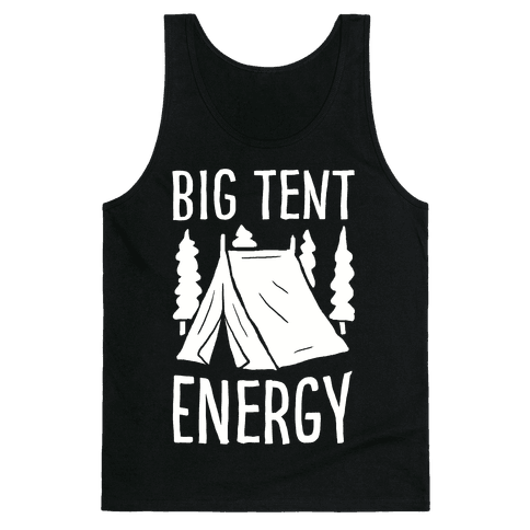 Big Tent Energy Tank Top