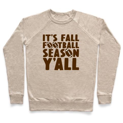 It's Fall Football Season Y'all Pullover