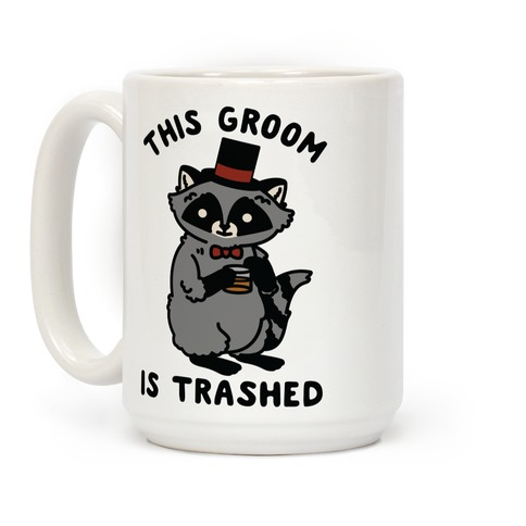 This Groom is Trashed Raccoon Bachelor Party Coffee Mug