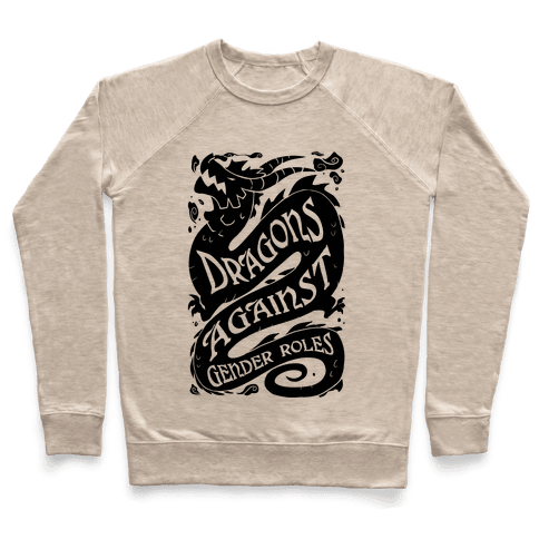 Dragons Against Gender Roles Pullover