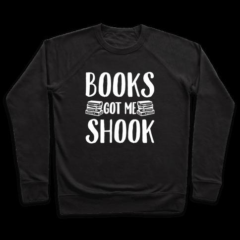 Books Got Me Shook White Print Pullover