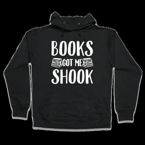 Books Got Me Shook White Print Hooded Sweatshirt
