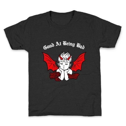 Good At Being Bad (white) Kids T-Shirt