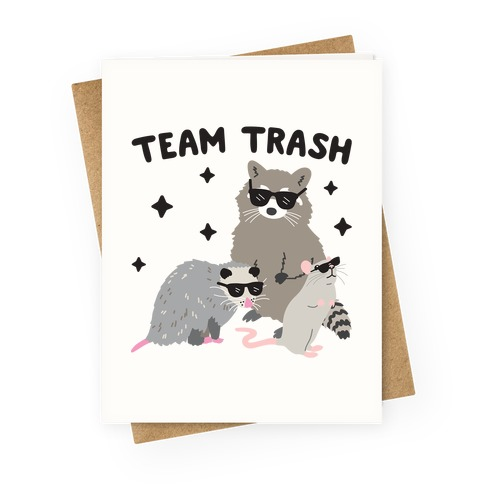 Team Trash Opossum Raccoon Rat Greeting Card