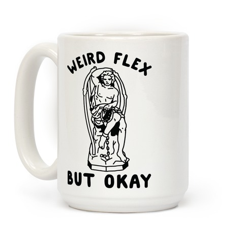 Weird Flex but Okay Lucifer Coffee Mug