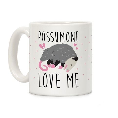 Possumone Love Me Opossum Coffee Mug