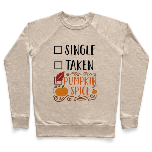In A Relationship With Pumpkin Spice Pullover