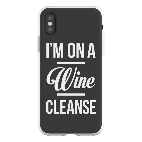 I'm On a Wine Cleanse Phone Flexi-Case