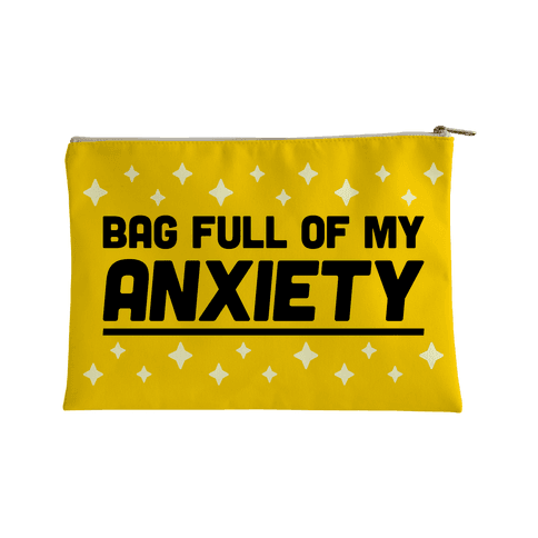 Bag Full Of My Anxiety Accessory Bag