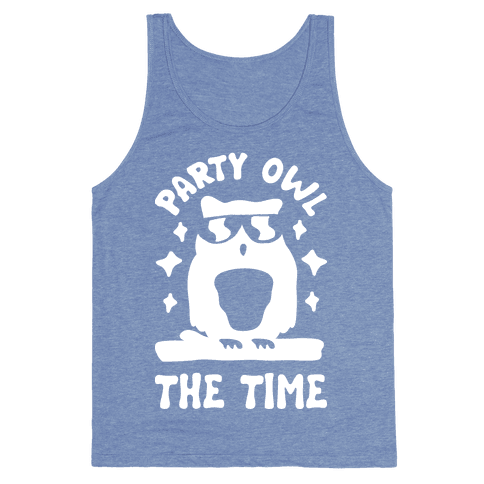 Party Owl The Time Tank Top
