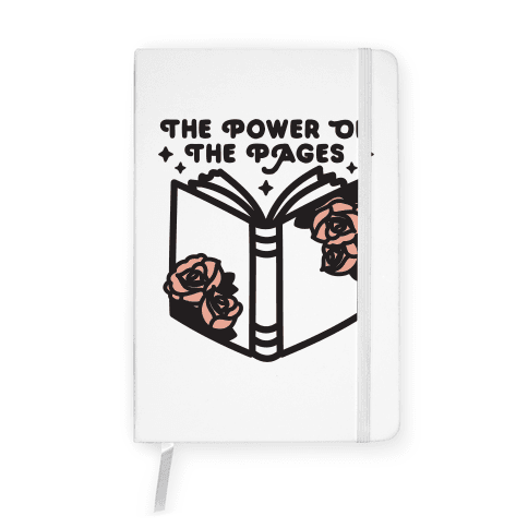 The Power Of The Pages Notebook