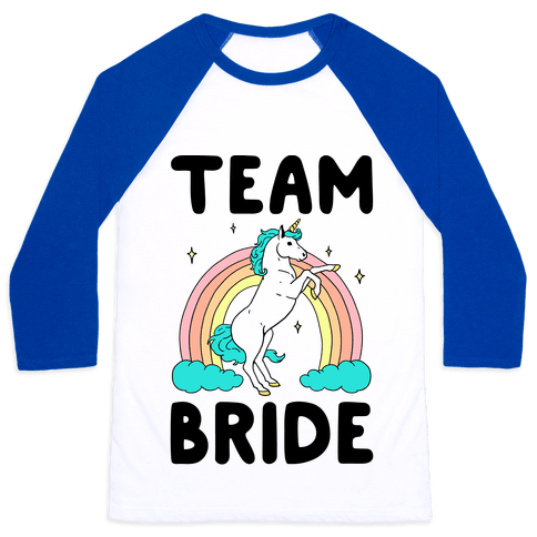 7533aa64 Magical Team Bride Baseball Tee | LookHUMAN