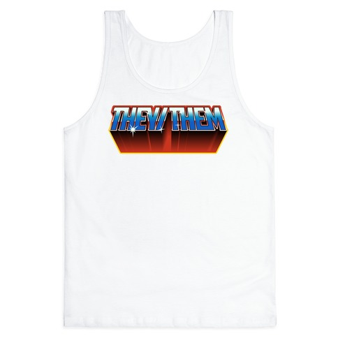 They/Them And The Masters Of The Universe Tank Top