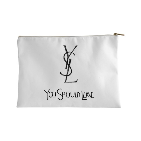 YSL Parody You Should Leave (white) Accessory Bag