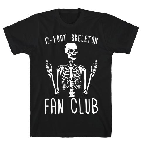 12-Foot Skeleton Fan Club T-Shirt