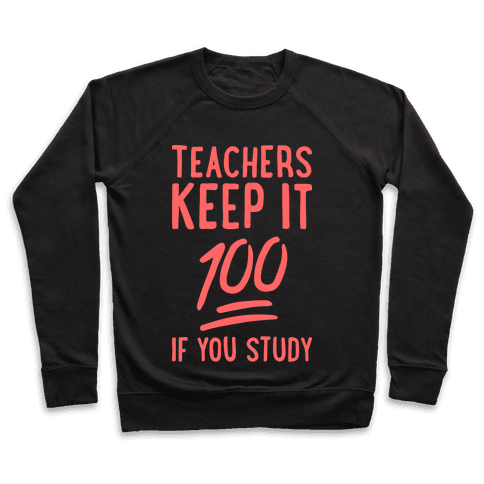 Teachers Keep It 100 (Red) Pullover