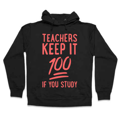 Teachers Keep It 100 (Red) Hooded Sweatshirt