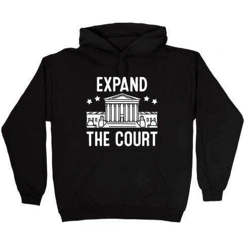 Expand The Court Hooded Sweatshirt