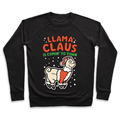 Llama Claus Is Comin' To Town Parody White Print Pullover