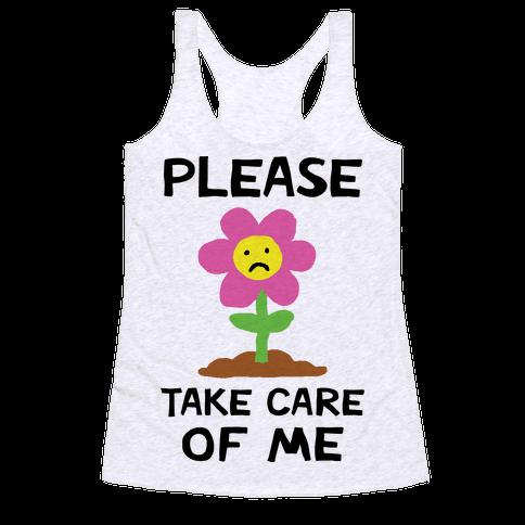 Please Take Care Of Me Flower Racerback Tank Top