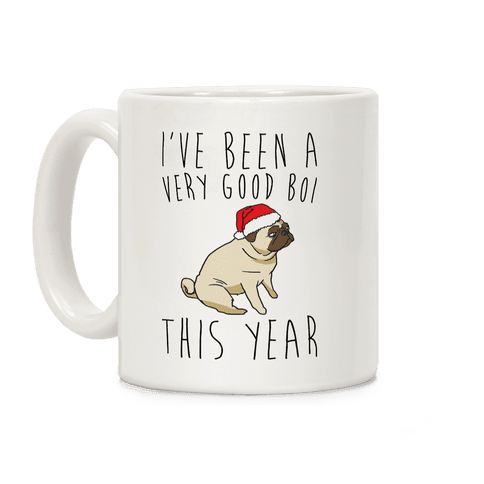I've Been A Very Good Boi This Year  Coffee Mug