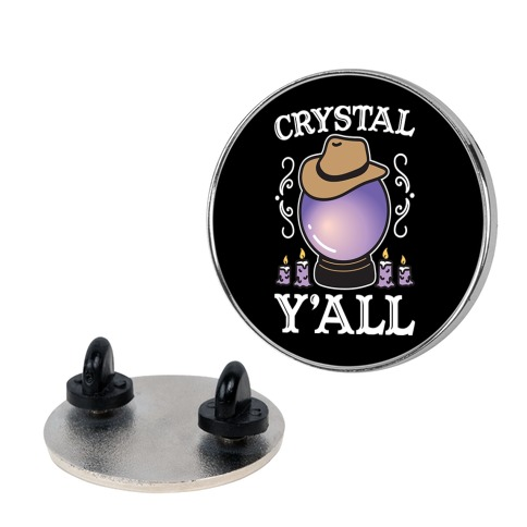 Crystal Y'all Pin
