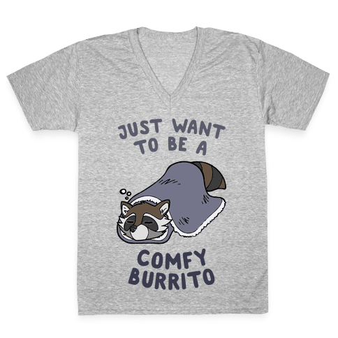 Just Want To Be A Comfy Raccoon Burrito V-Neck Tee Shirt