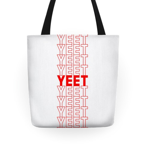 Thank You Bag Parody (Yeet) Tote
