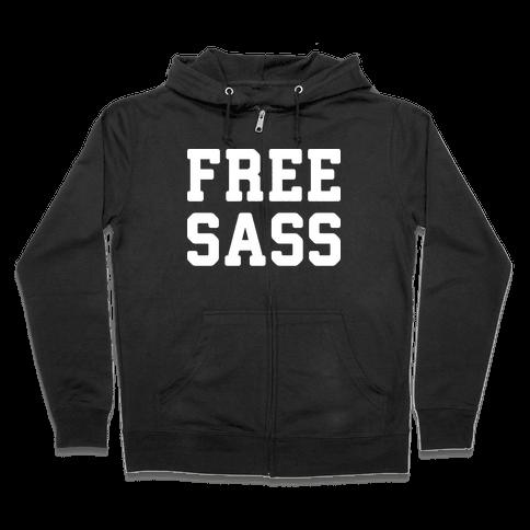 Free Sass Zip Hoodie