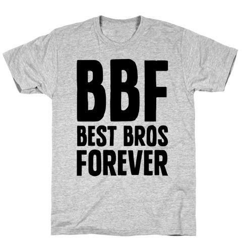 Best Bros Forever T-Shirt