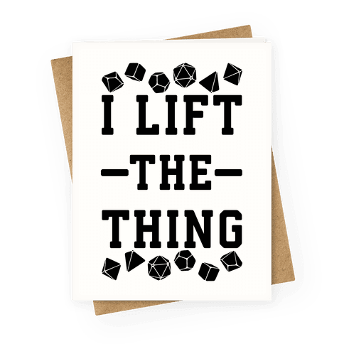 I Lift the Thing Greeting Card