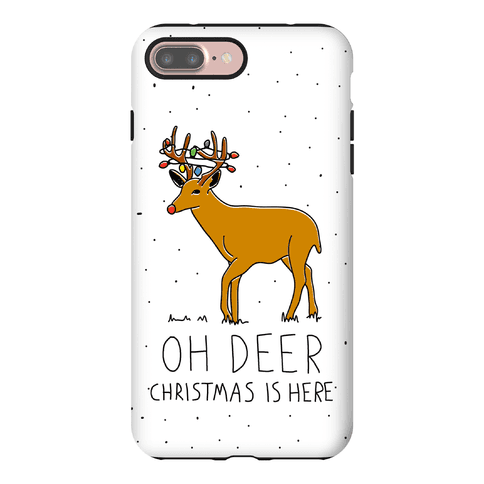 Oh Deer Christmas Is Here Phone Case