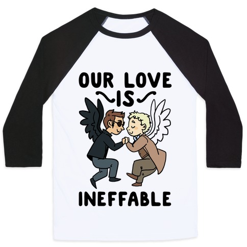 Our Love is Ineffable - Good Omens Baseball Tee