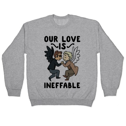 Our Love is Ineffable - Good Omens Pullover