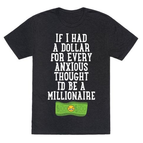 Anxious Millionaire T-Shirt